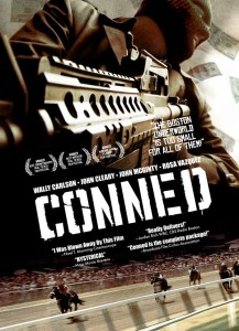 "photograph of cover art for the ""Conned"" film."